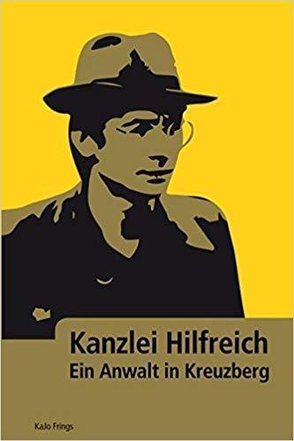 Buchrezension von Rechtsanwalt Thomas Röth: Kajo Frings Kanzlei Hilfreich Ein Anwalt in Kreuzberg